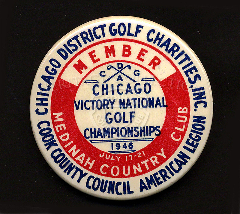 This is an excellent example of the badges worn by Medinah Country Club members during the Chicago Victory National Golf Championship in 1946. The tournament was sponsored by the Chicago District Golf Charities, Inc. and the co-sponsors Chicago District