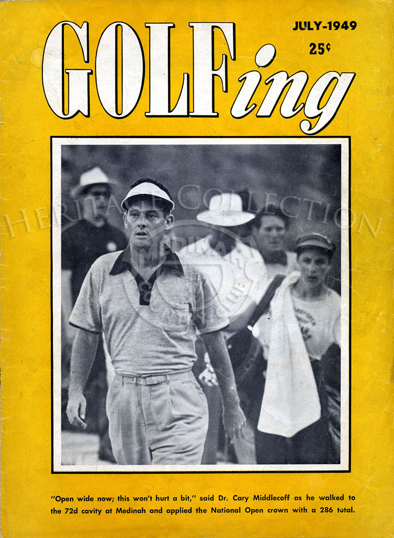 The July 1949 issue of Golfing magazine with Dr. Cary Middlecoff on the front cover. Inside on page 4 is a small photo and caption about the tournament. On pages 9-11, there are 32 images of Middlecoff in full-swing from a slow motion movie.