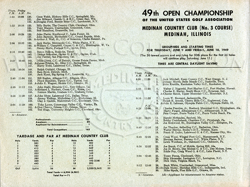 A two-sided Groupings and Starting Times sheet for Thursday, June 9 and Friday, June 10, 1949. This was for the 49th Open Championship of the U. S. Golf Association, held at Medinah Country Club. From the Roy Landgren Collection.