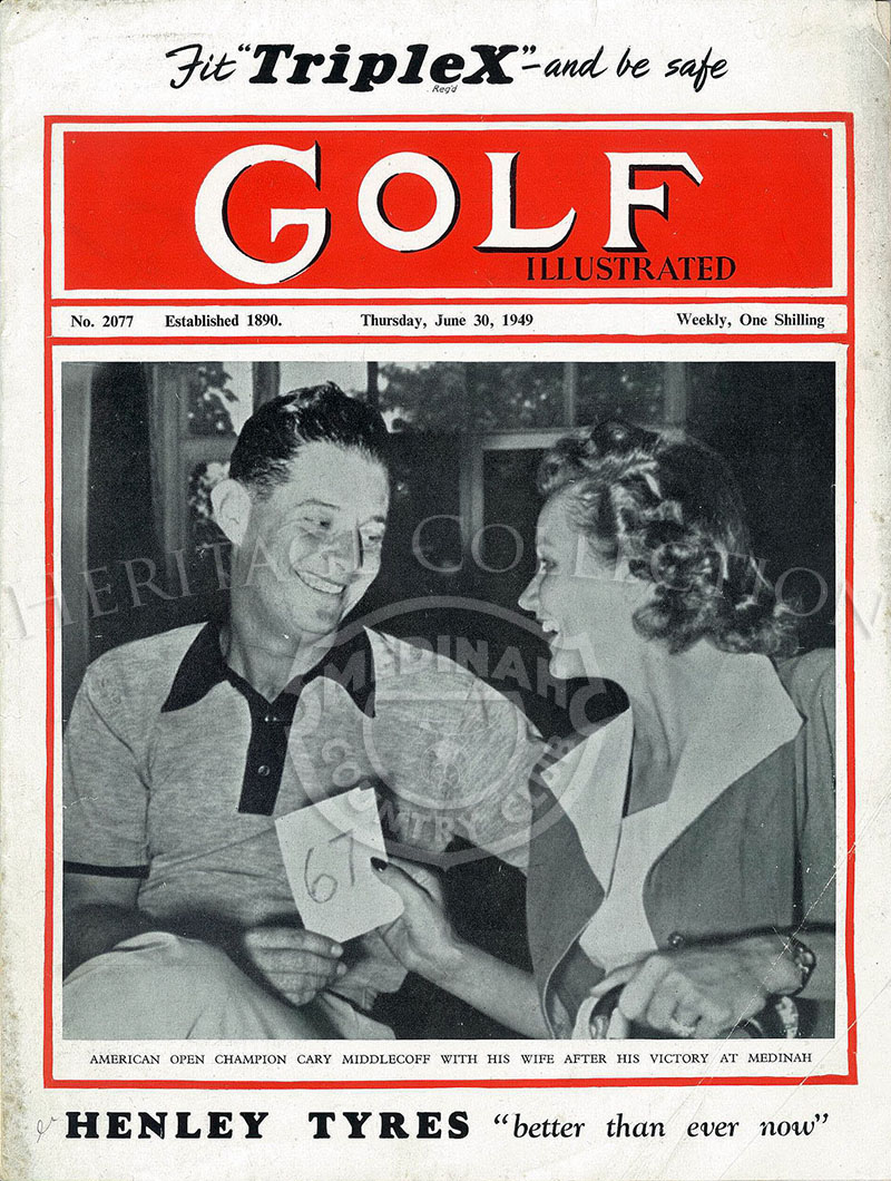 Golf Illustrated magazine featuring Dr. Cary and Edith Middlecoff on the front cover, after he won the 49th U.S. Open. The cover date is Thursday, June 30, 1949.