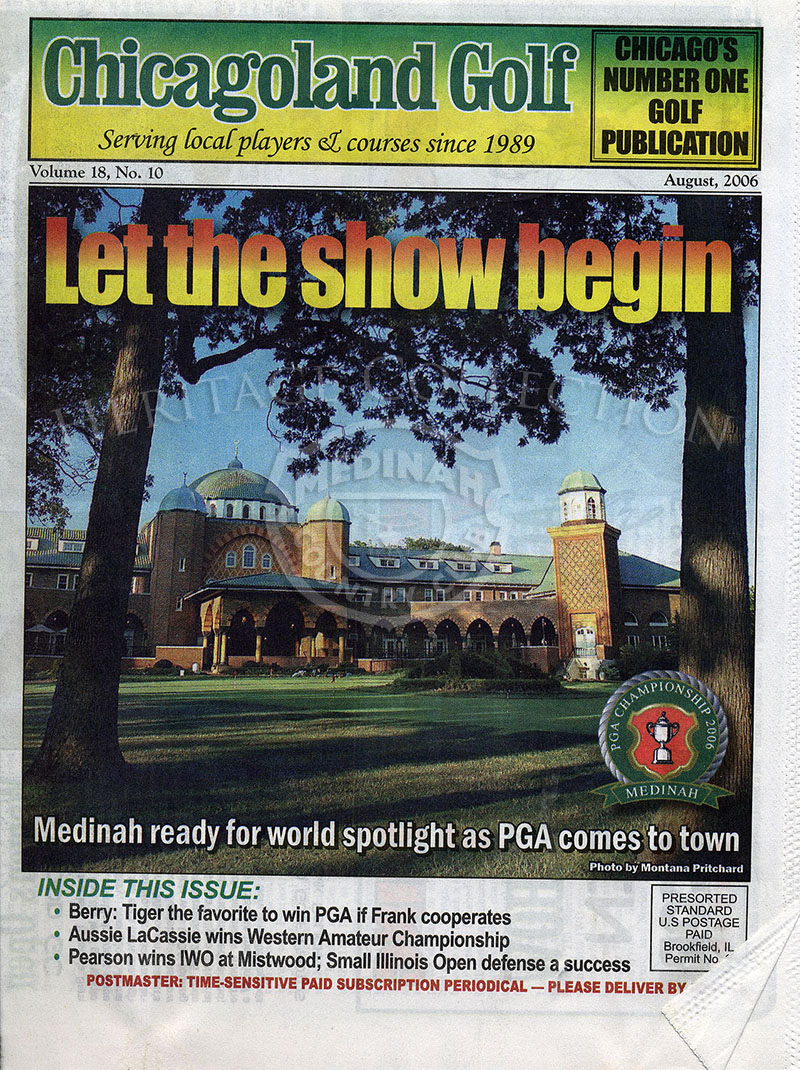 Chicagoland Golf magazine August 2006, with Medinah Country Club Welcomes the PGA article.