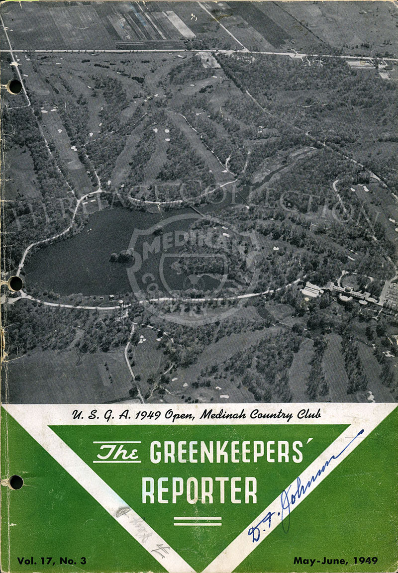 The May-June, 1949 issue of the The Greenkeepers¦ Reporter magazine. Featured on the cover of the 40-page publication is an aerial view of Medinah Country Club, and mention of the U.S.G.A. 1949 Open. On page 28, is an article by Ray Davis, Superintendent