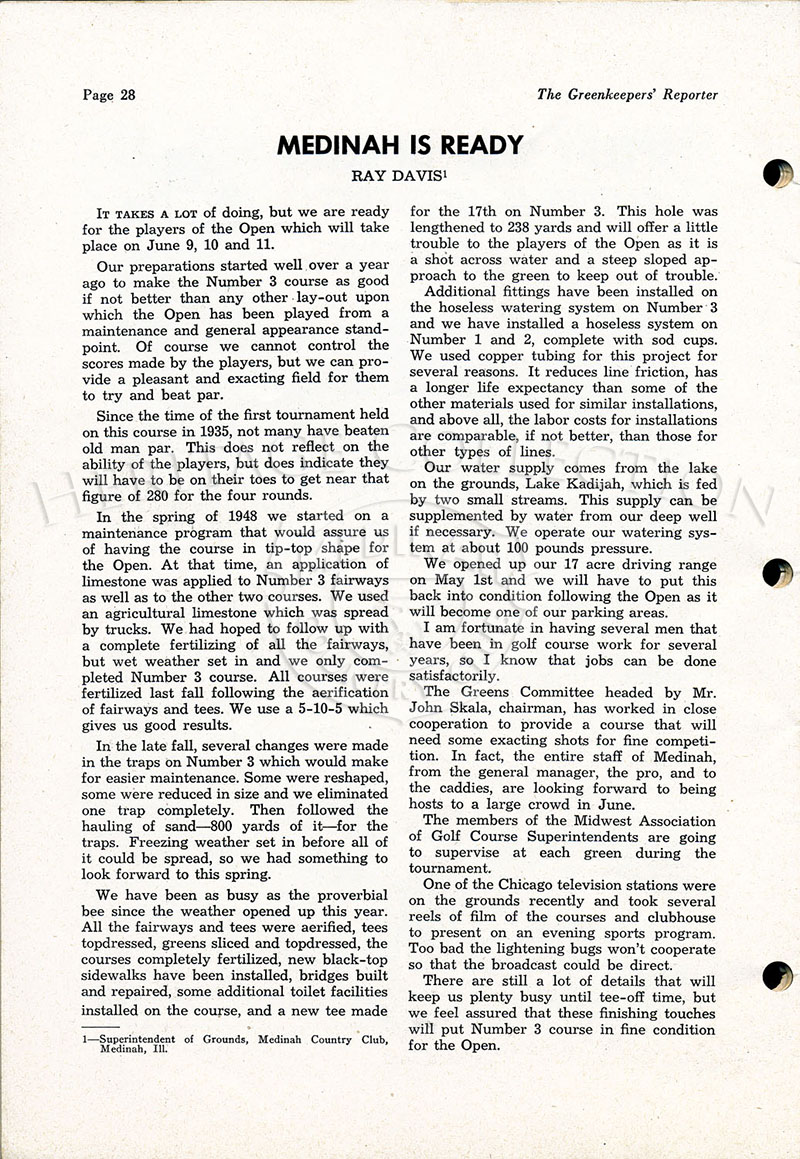 On page 28 of the May-June, 1949 issue of the The Greenkeepers¦ Reporter magazine, was an article on the condition of Course No. 3 by Ray Davis, Superintendent of Grounds at Medinah Country Club.