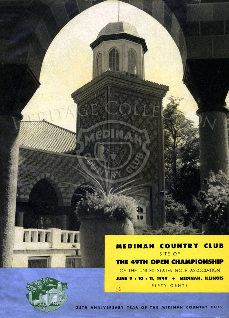 Cover of the 128-page magazine for the 49th Open Championship features the south tower of Medinah Country Club. The tournament was played June 9-11, 1949. This was also the 25th aniversary of Medinah.