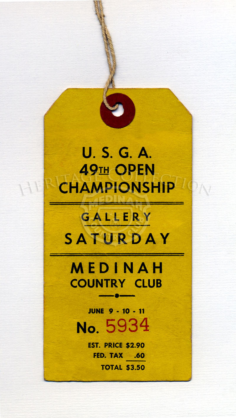 49th U.S. Open Championship Gallery yellow tag # 5934. June 9, 10, 11, 1949.