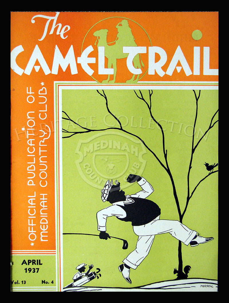 The Camel Trail, Volume 13 No.4, April 1937. One issue not complete.