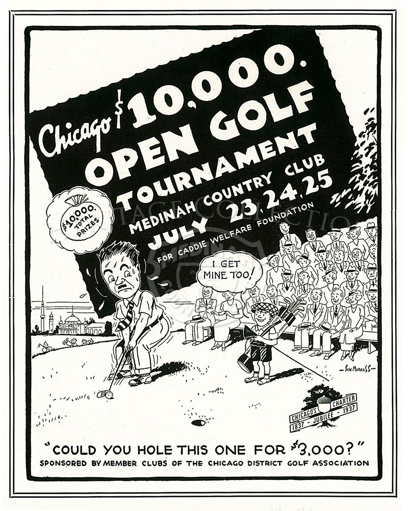 Humorous artwork promoting the Chicago Open appeared in a two-page advertisement from the June 1937 The Camel Trail magazine. The $3,000 reference in the ad was the first place prize money from the $10,000 purse. Note the illustration of the grandstand se