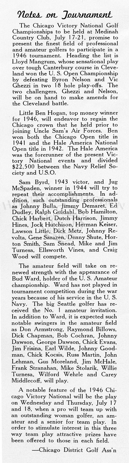 An advertisement for the Chicago Victory National Championship ran on page 7 in the July 1946 The Camel Trail magazine. As noted in the ad, the tournament benefited hospitalized veterans' and servicemen's recreational fund.