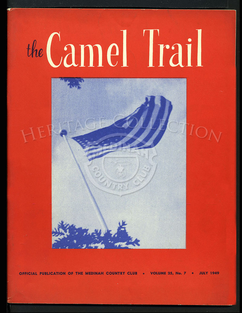 The Camel Trail. Volume 25 No. 7 July 1949.
