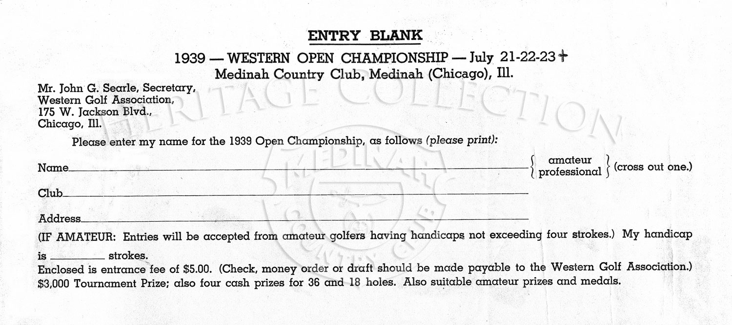 An Entry Blank form for the 40th Western Open tournament played at Medinah Country Club, July 21-23, 1939.
